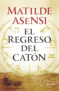 El regreso de Caton. Matilde Asensi