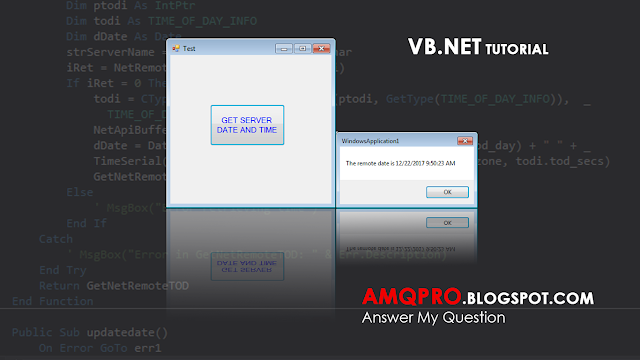 How to get Date and Time from the Server? VB Net Tutorial
