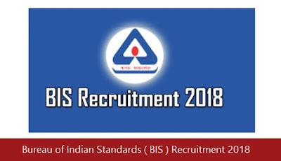 Bureau of Indian Standards ( BIS ) Recruitment 2018