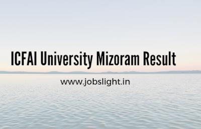 ICFAI University Mizoram Result 2017