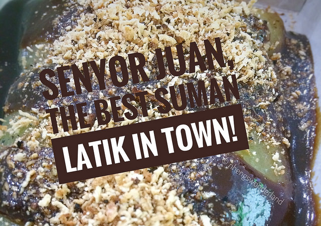 Senyor Juan, The Best Suman Latik In Town!