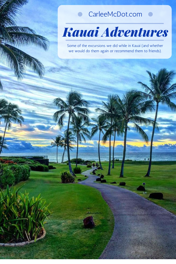 Carlee McDot: Kauai Adventures