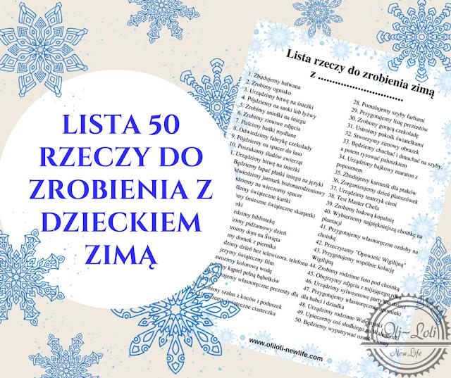 Lista 50 rzeczy do zrobienia z dzieckiem zimą