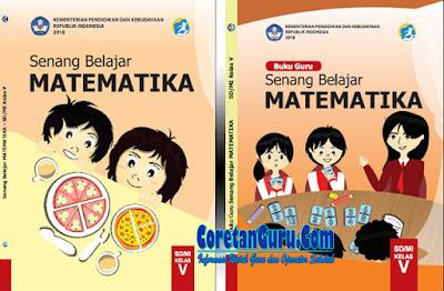 Buku Matematika Kelas 5 Kurikulum 2013 Revisi 2018 Lengkap Buku Guru dan Buku Siswa