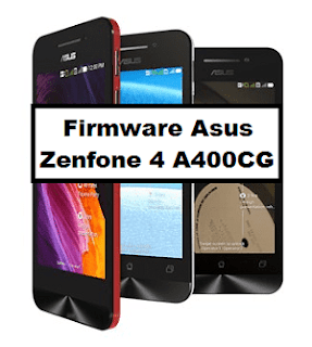 Download Firmware Asus Zenfone 4 A400CG android flashing