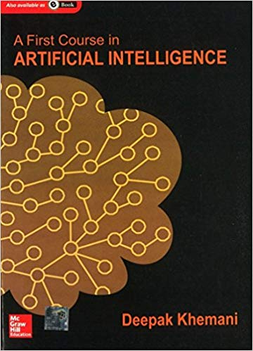 A First Course in Artificial Intelligence book by Deepak Khemani