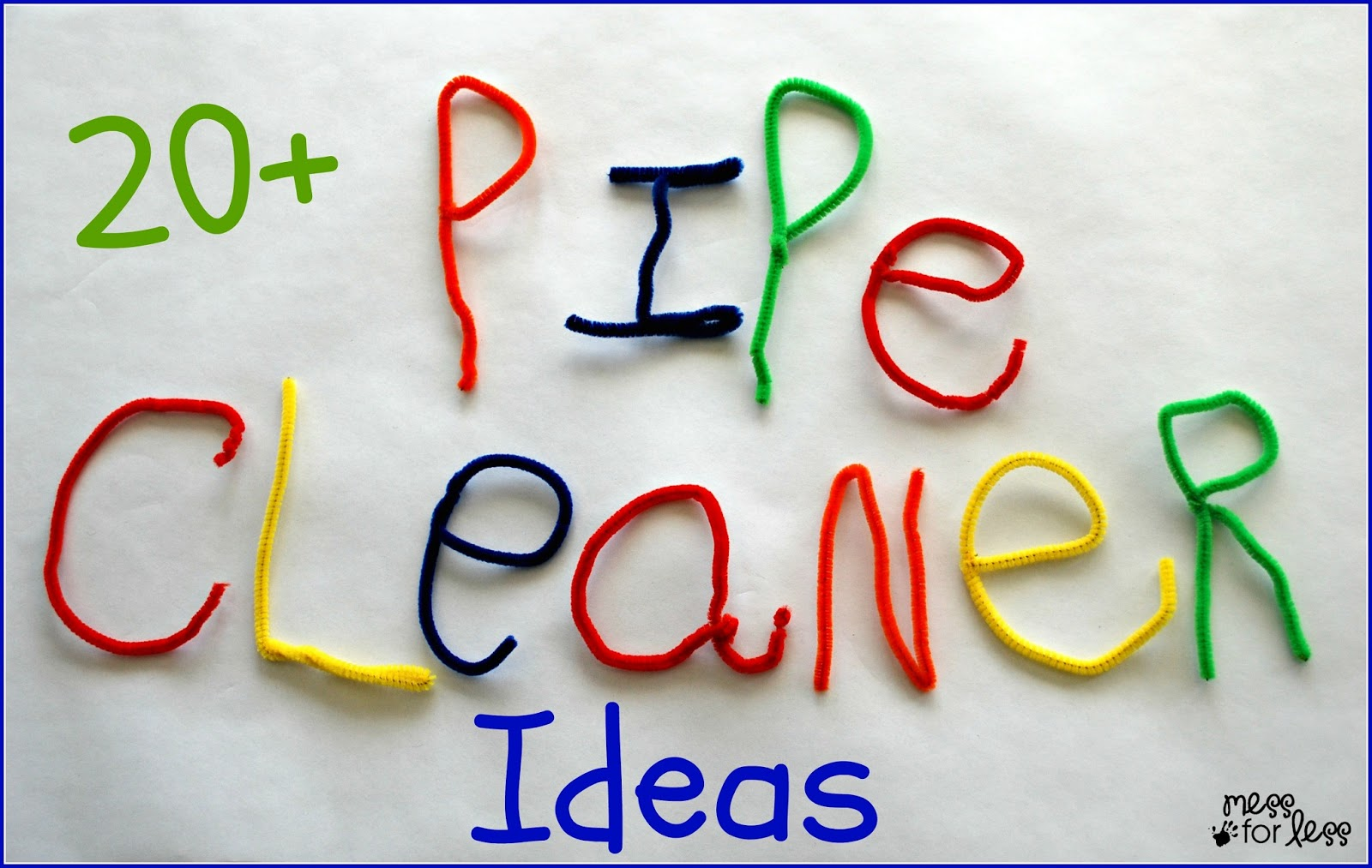 20+ Pipe Cleaner Crafts and Activities | Mess For Less