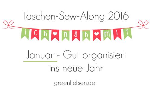 Taschen-Sew-Along 2016 | Januar - Gut organisiert ins neue Jahr