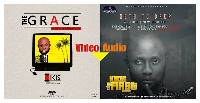 Music+Video: Kikis – The Grace - www.mp3made.com.ng