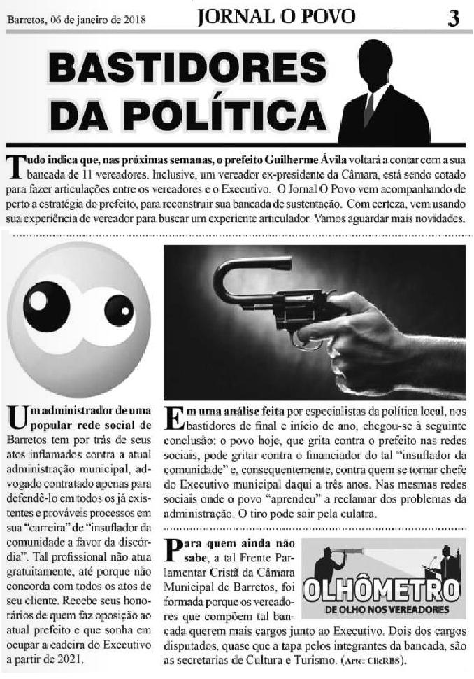 Bastidores da Política em Barretos-SP - Jornal O Povo de Barretos 06/01/18 Pag. 3 - Críticas a um moderador de uma comunidade  popular  do Facebook que age como candidato a Prefeito em campanha eleitoral