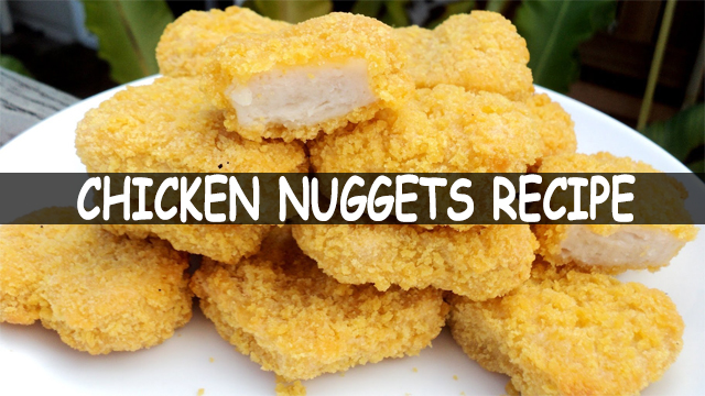 How To Make Chicken Nuggets | Crispy Chicken Nuggets Recipe | Chicken Recipe