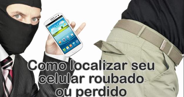 localize seu celular roubado