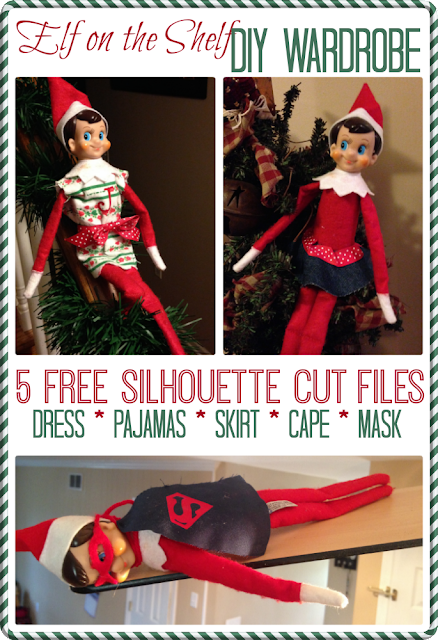 http://www.silhouetteschoolblog.com/2014/12/elf-on-shelf-clothes-silhouette.html