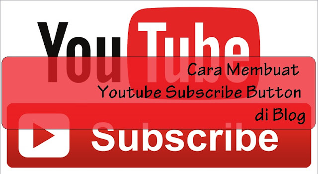 Cara Membuat Youtube Subscribe Button