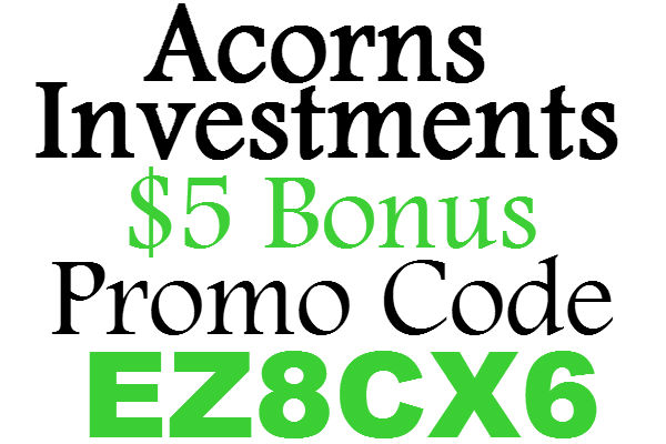 Acorns Investments Referral Code 2019: $5 Sign up Bonus Acorns.com Promo Codes, Acorns App Invite Code