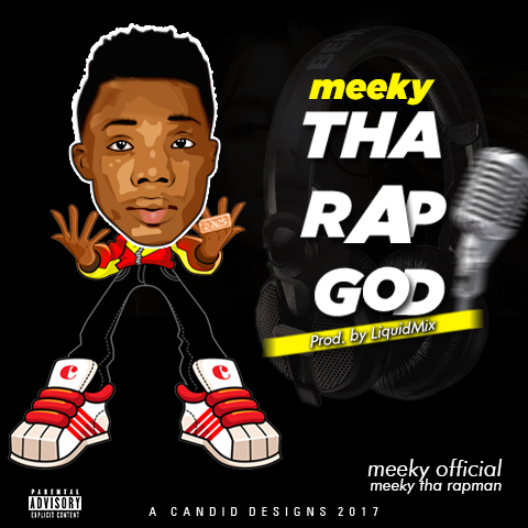 Meeky – Tha Rap god (Prod by. LiQuid Mix)- www.mp3made.com.ng