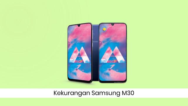 Kekurangan Ponsel Samsung Galaxy M30