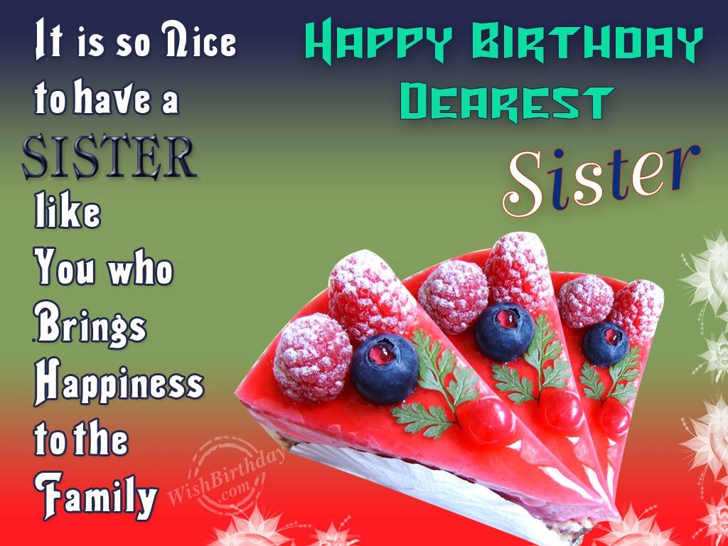 Happy birthday wishes and quotes - Unique Happy Birthday Wishes For My Dear Sister Latest Fashion Styles For W
