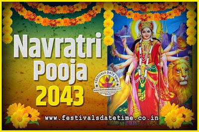 2043 Navratri Pooja Date and Time, 2043 Navratri Calendar