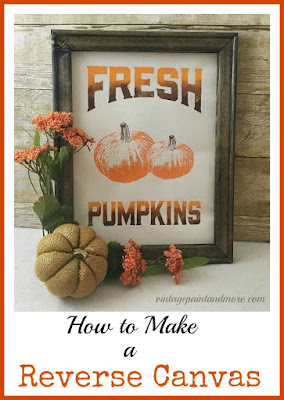 Vintage Paint and more... A  step-by-step tutorial of how to make a farmhouse Fall sign using an artist stretch canvas and Chalk Couture transfers and chalk paste