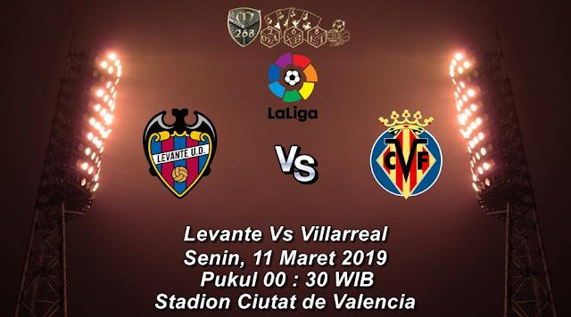 Prediksi Levante Vs Villarreal, Senin 11 Maret 2019 Pukul 00.30 WIB