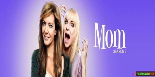 Phim Bà Mẹ Đơn Thân Phần 2 Hoàn tất (21/21) VietSub HD | Mom Season 2 2014