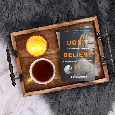 Don't Believe It Book Review Charlie Donlea