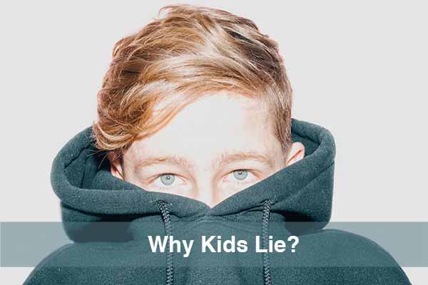 True Facts Why Kids Lie?