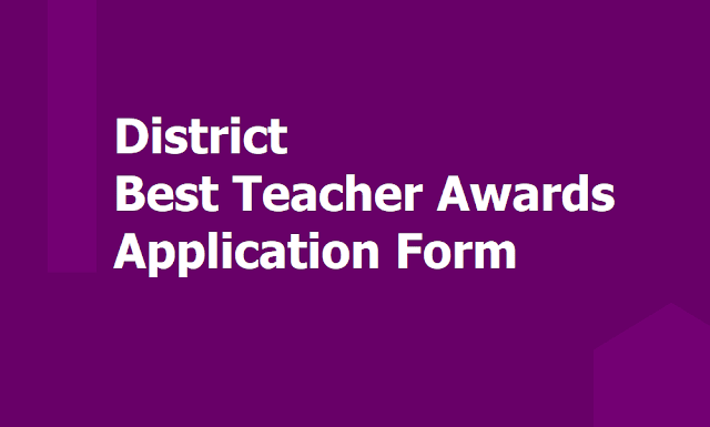 District Best Teacher Awards 2019, Application Form, Certificate of Antecedents and Character