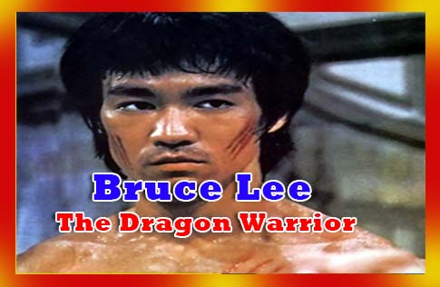 Bruce Lee The Dragon Warrior