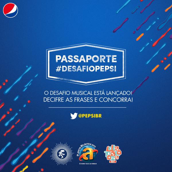 """Promoção  """"Desafio Passaporte Musical Pepsi"""""""