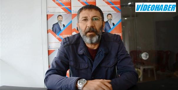 Serhat Erdem seçim çalışmalarını değerlendirdi
