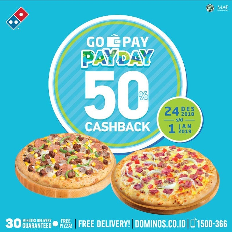 #Dominos - Promo Cashback 50% Pakai GOPAY PAYDAY (s.d 01 Jan 2019)