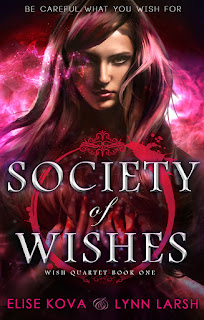Society of Wishes by Elise Kova & Lynn Larsh