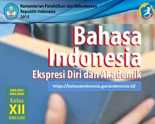 Buku Guru Bahasa Indonesia Kelas 12 SMA Kurikulum 2013 Revisi 2017