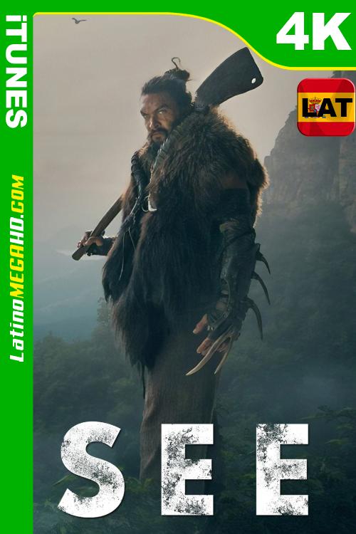 See (Serie de TV) Temporada 1 (2019) Latino HDR WEB-DL 2160p ()