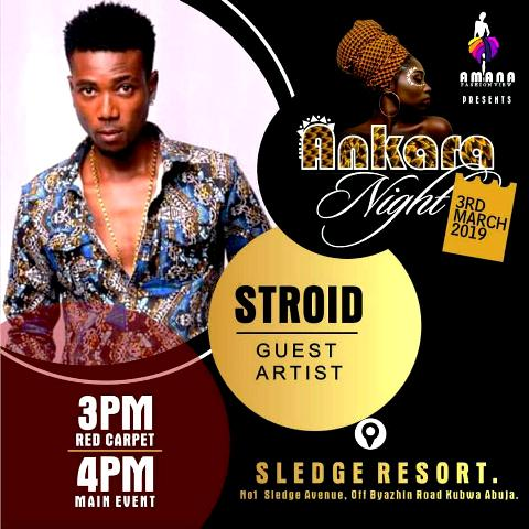 Abuja; STROID, Mc Educated Mallam, Jayklassik, others to thrill fun lover on Ankara Night