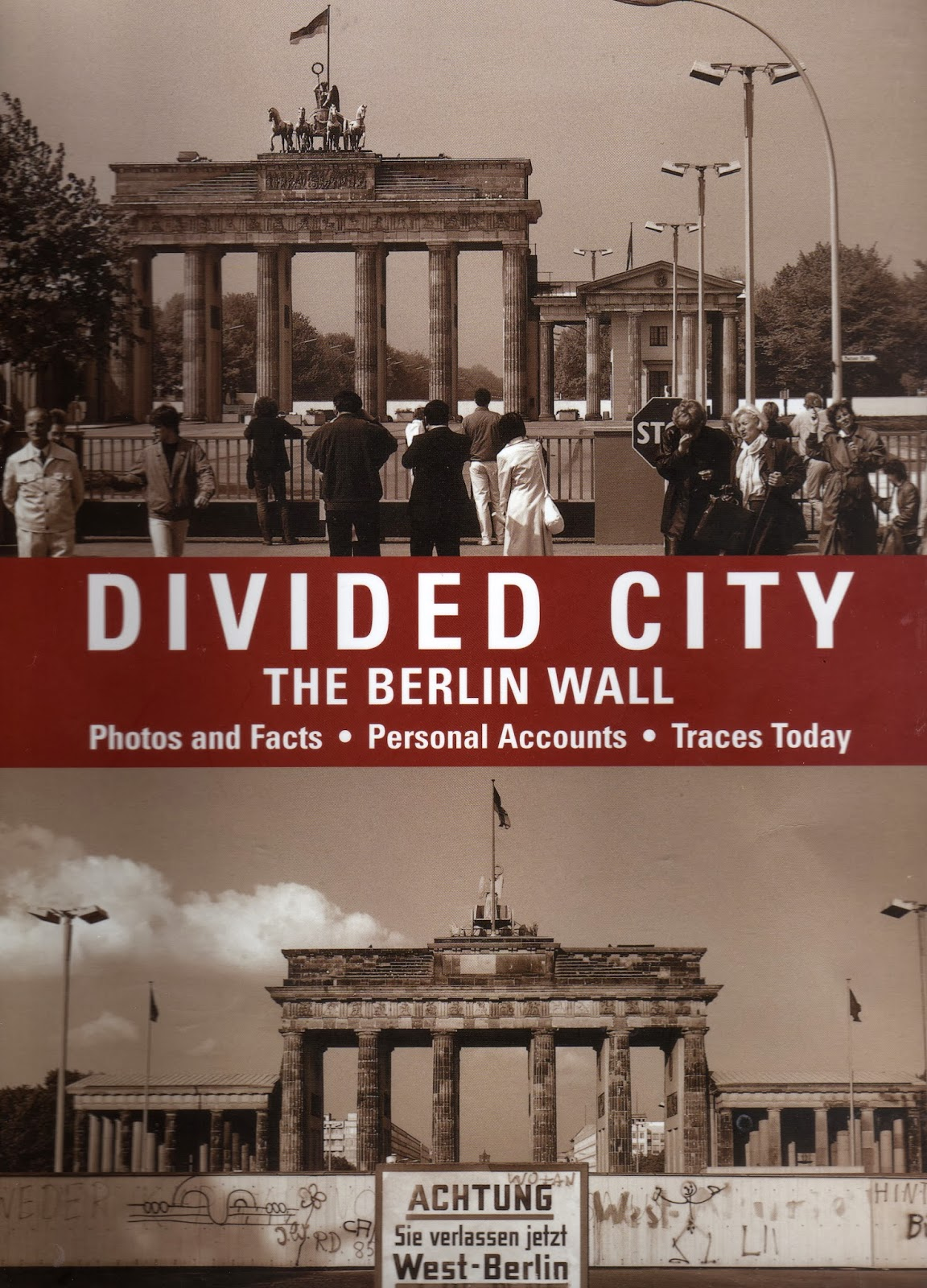 that hideous man book notes divided city the berlin wall by  book notes divided city the berlin wall by jaron verlag