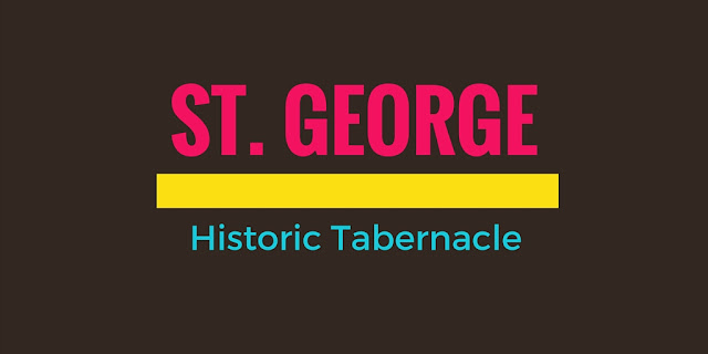 St. George Historic Tabernacle title card