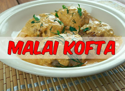 Recipe - Malai Kofta In Hindi