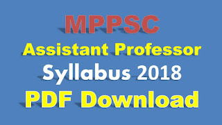MPPSC Assistant Professor Syllabus 2018 PDF Download