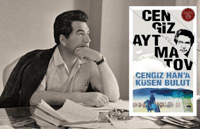 Cengiz Han'a Küsen Bulut Cengiz Aytmatov