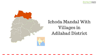 Ichoda Mandal With Villages in Adilabad District