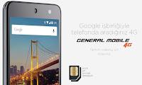 Android One Programının Türkiye'deki ilk telefonu General Mobile 4G satışta