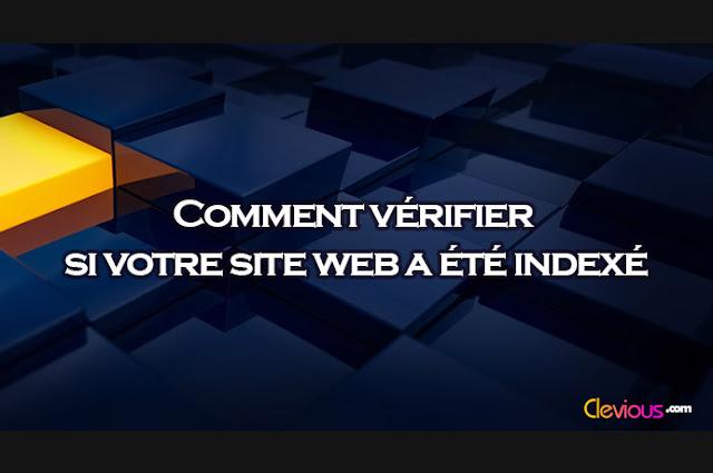 Comment vérifier si votre site web a été indexé.