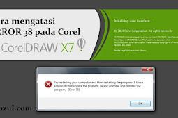 Cara Ampuh Mengatasi Error 38 Corel Draw