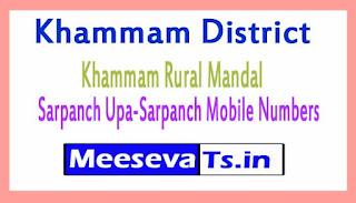 Khammam Rural Mandal Sarpanch Upa-Sarpanch Mobile Numbers List Khammam District in Telangana State