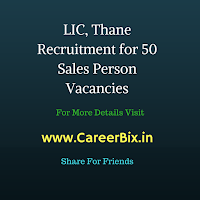 LIC, Thane Recruitment for 50 Sales Person Vacancies