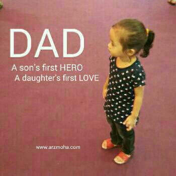 dad, a son's Hero, a daughter's first love, first love, hero, kids, arzmohadotcom, blogger penang, malaysia blogger, sabtu yang ceria,