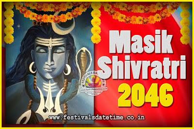 2046 Masik Shivaratri Pooja Vrat Date & Time, 2046 Masik Shivaratri Calendar